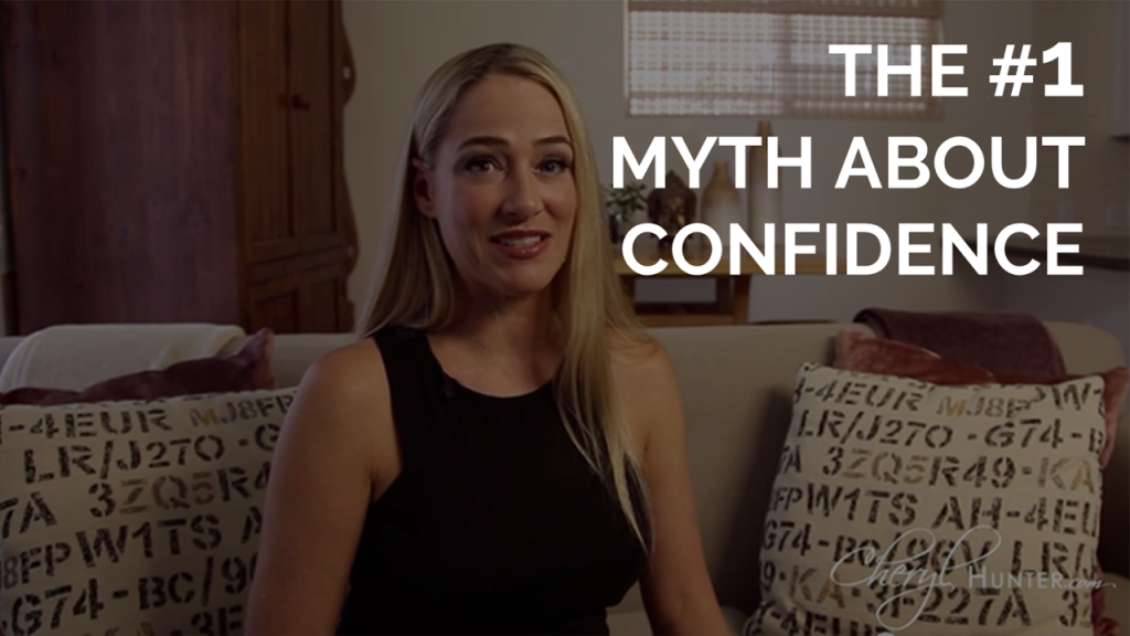 The #1 Myth About Confidence